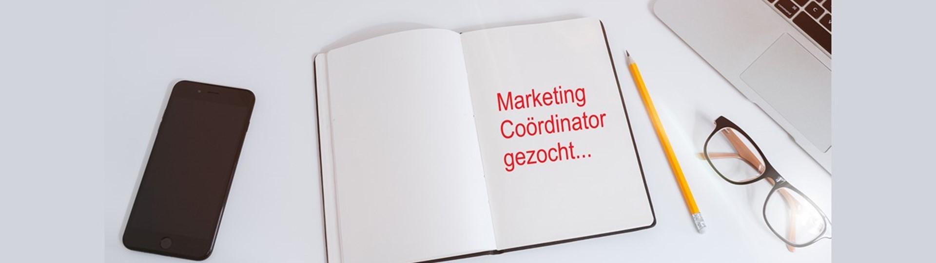Marketing Coördinator gezocht